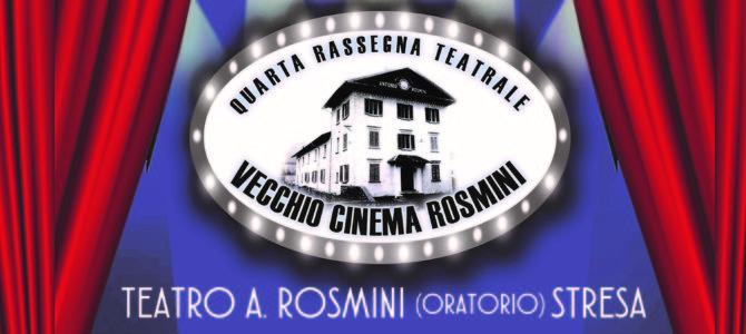 "Rassegna teatrale ""Vecchio Cinema Rosmini"" 2019"