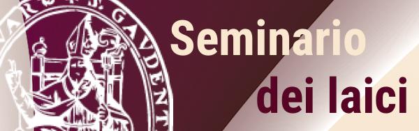 Concluso il 1° Seminario dei Laici 2018-19 della Diocesi di Novara